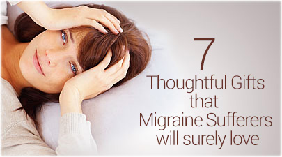 7 gift for migraine sufferers