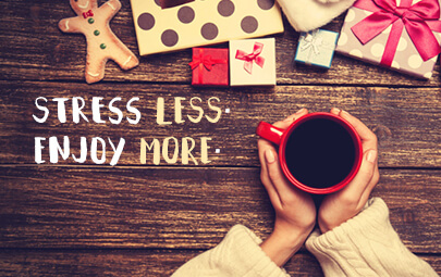 Stay Healthy and Stress-free this Holiday Season